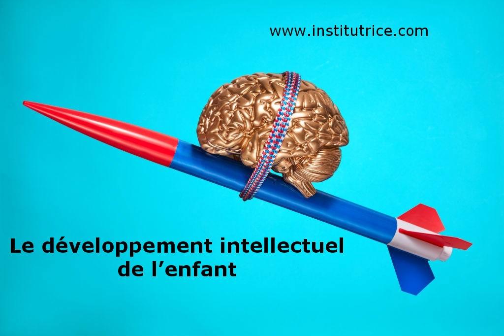 Le développement intellectuel de l'enfant et la théorie piagétienne