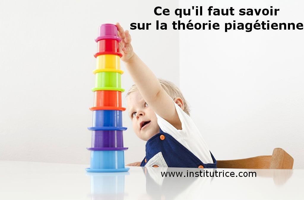la théorie piagétienne institutrice