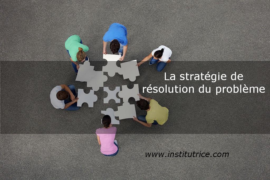 la stratégie de résolution du problème en education