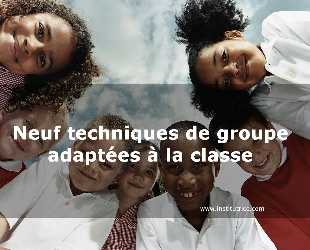 techniques de groupe adaptées à la classe